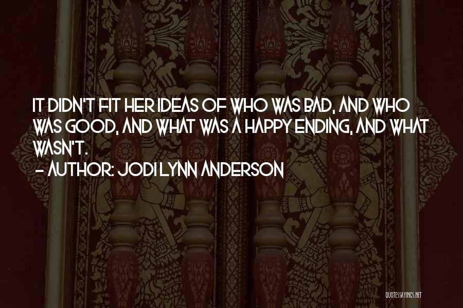 Jodi Lynn Anderson Quotes 893463