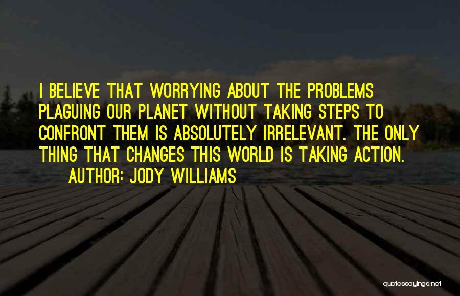 Jody Williams Quotes 1056766