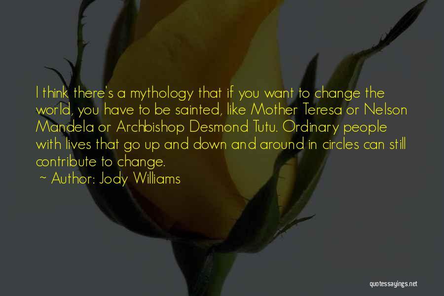 Jody Williams Quotes 1566216