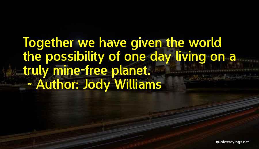 Jody Williams Quotes 1681974