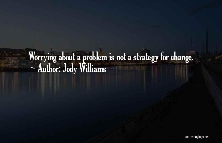 Jody Williams Quotes 1985347
