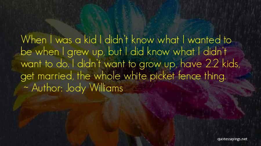 Jody Williams Quotes 2237814