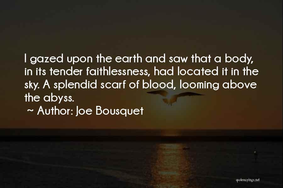 Joe Bousquet Quotes 2113623