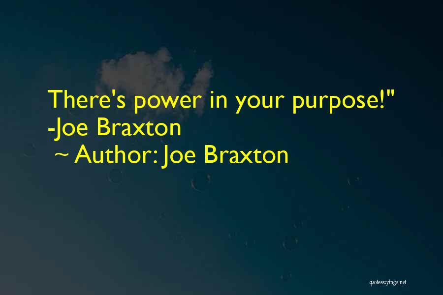 Joe Braxton Quotes 434420