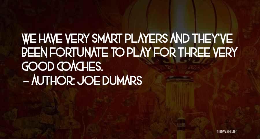 Joe Dumars Quotes 1021393