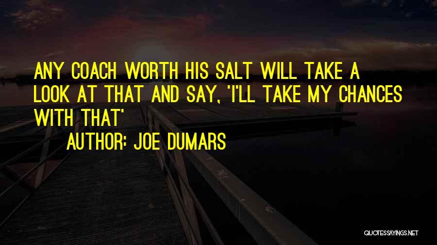 Joe Dumars Quotes 1268162