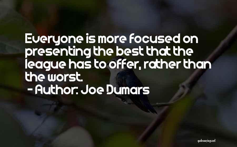Joe Dumars Quotes 423739