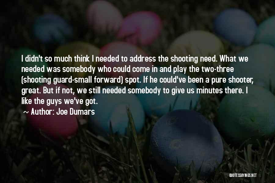 Joe Dumars Quotes 734147