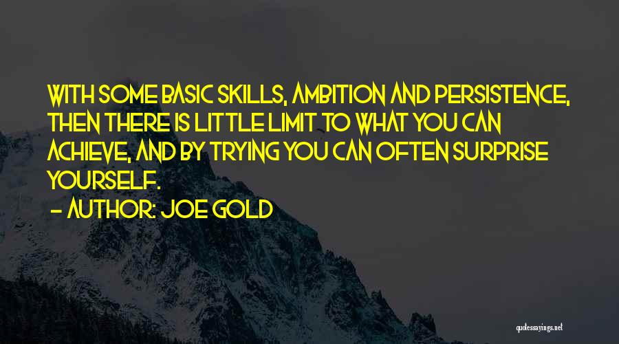 Joe Gold Quotes 1070291