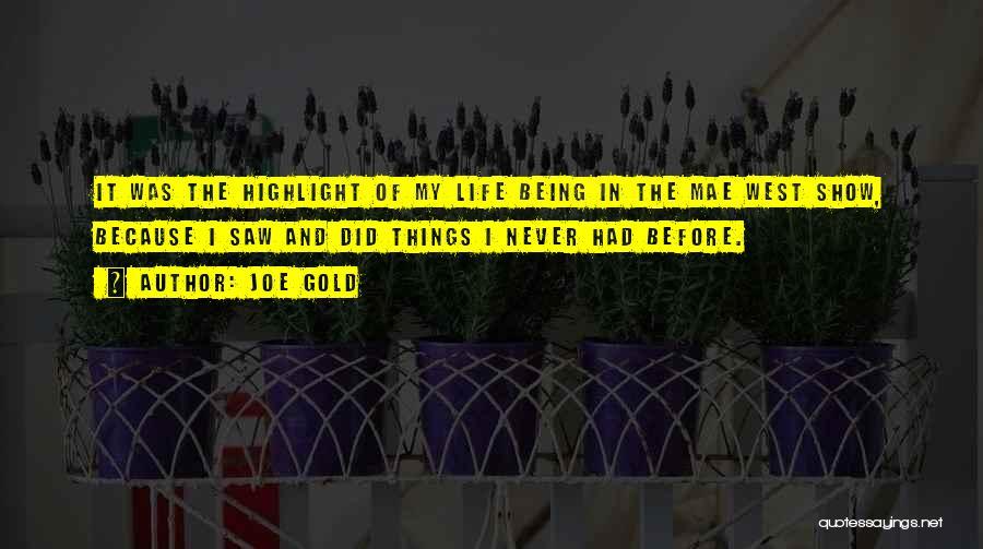 Joe Gold Quotes 978497
