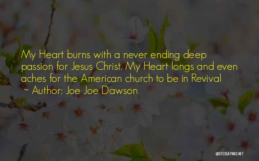 Joe Joe Dawson Quotes 1347106