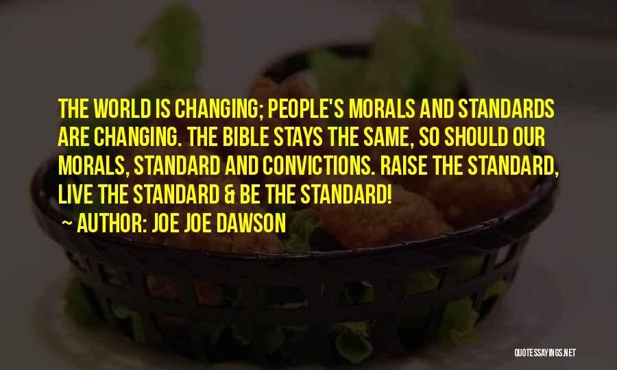 Joe Joe Dawson Quotes 1477836