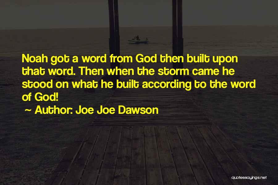 Joe Joe Dawson Quotes 1735876