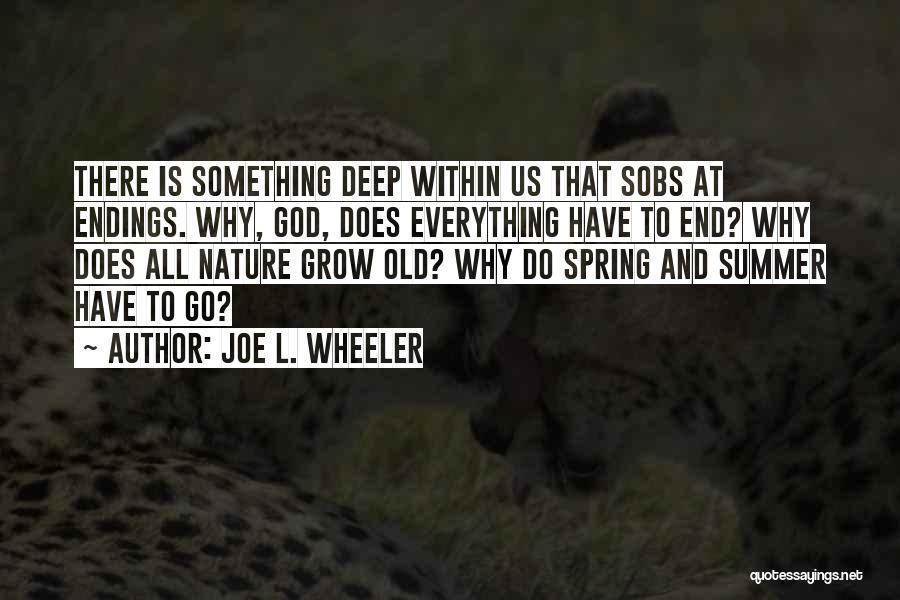 Joe L. Wheeler Quotes 1927496