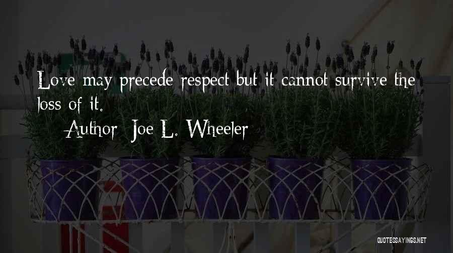 Joe L. Wheeler Quotes 2269720