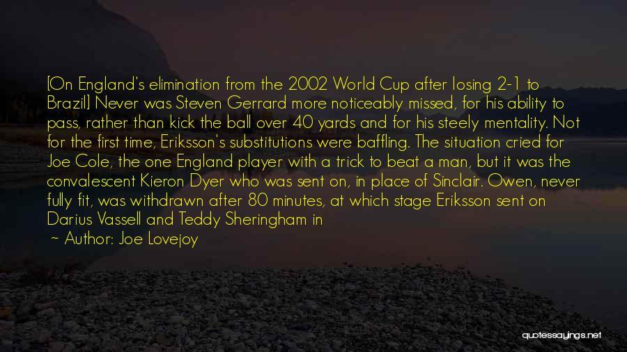 Joe Lovejoy Quotes 449841