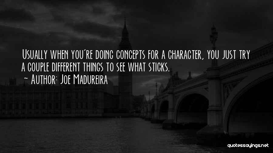 Joe Madureira Quotes 1352744