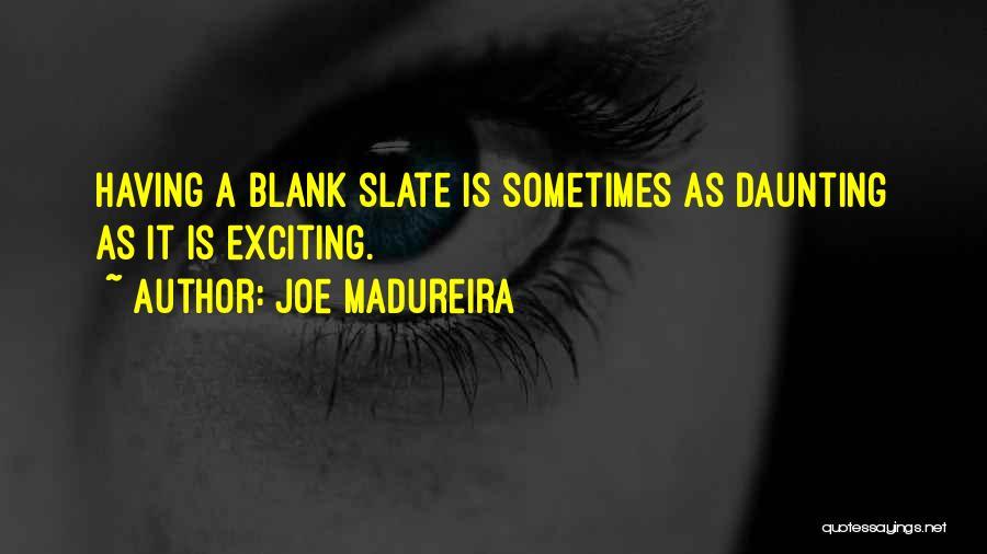 Joe Madureira Quotes 1605449