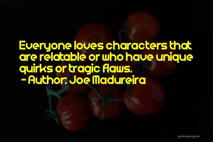 Joe Madureira Quotes 1897647
