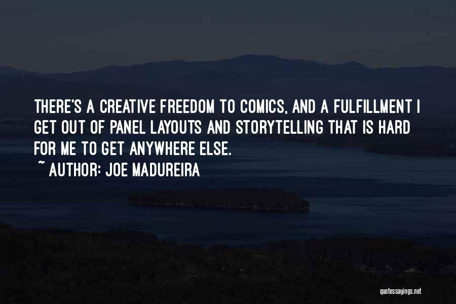 Joe Madureira Quotes 590626