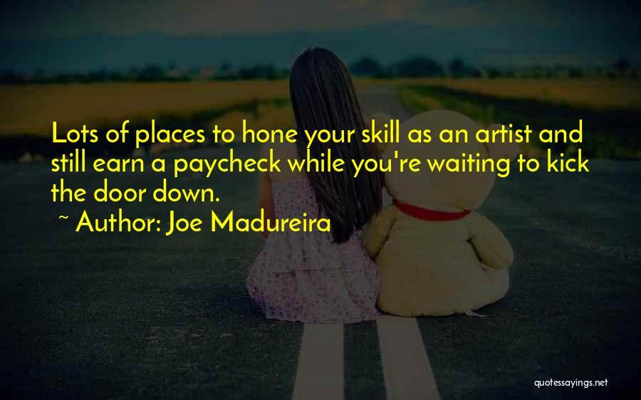 Joe Madureira Quotes 659565