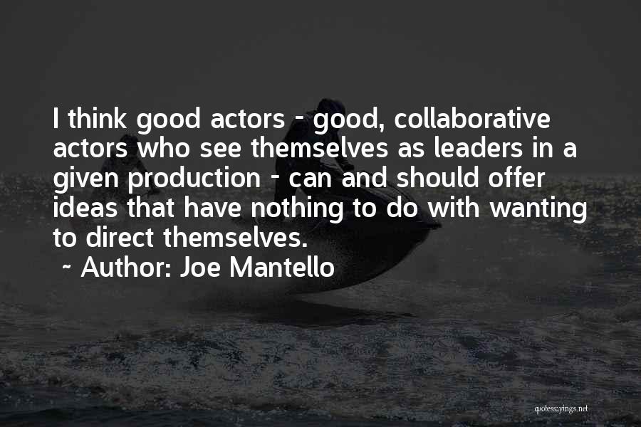 Joe Mantello Quotes 2257611