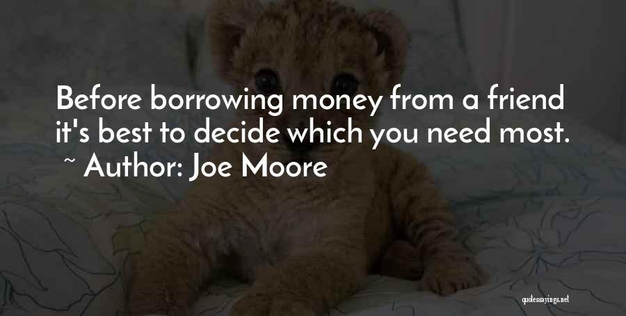 Joe Moore Quotes 2051907