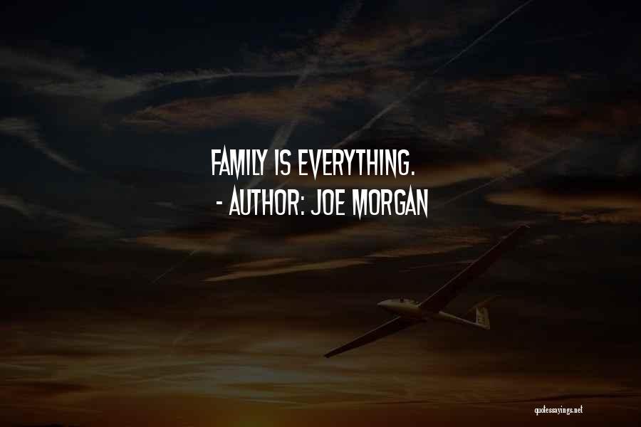 Joe Morgan Quotes 1351475