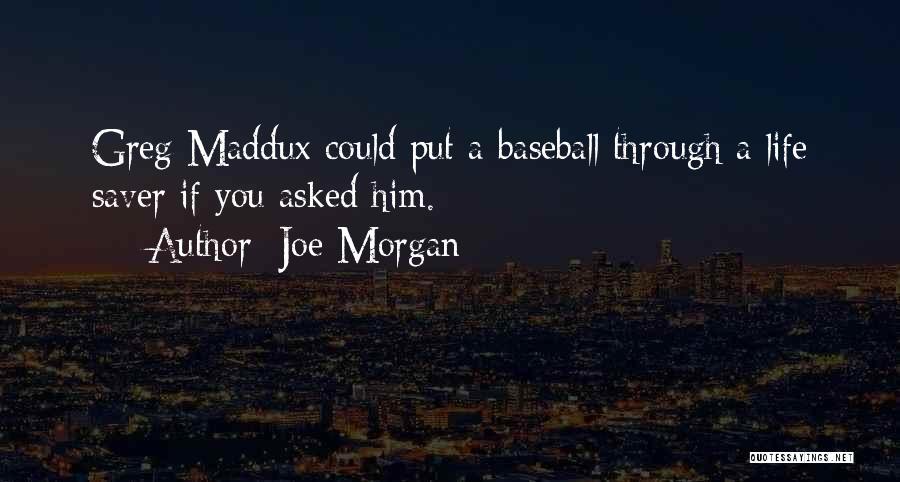 Joe Morgan Quotes 2137765