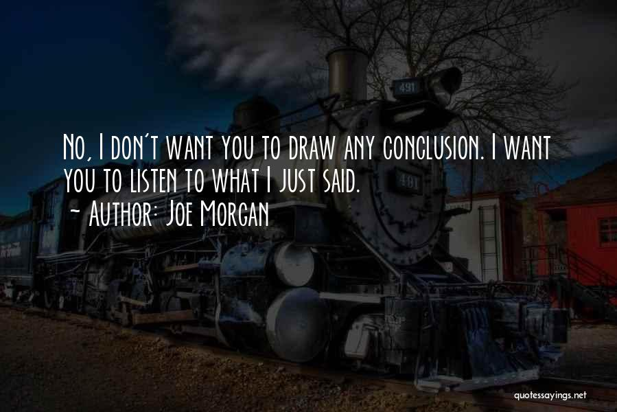 Joe Morgan Quotes 574061
