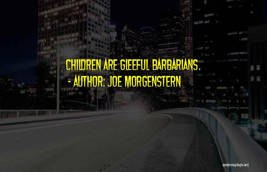Joe Morgenstern Quotes 1945307
