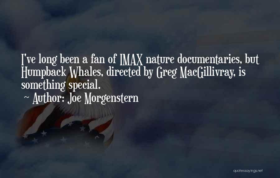 Joe Morgenstern Quotes 315296