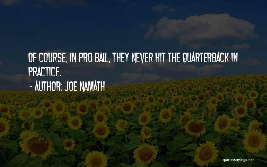 Joe Namath Quotes 1066217