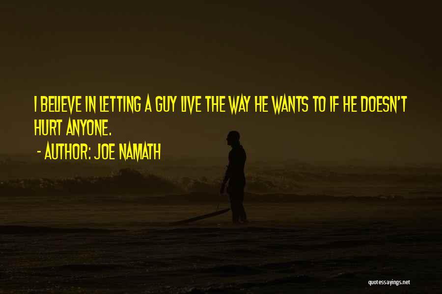 Joe Namath Quotes 1088964