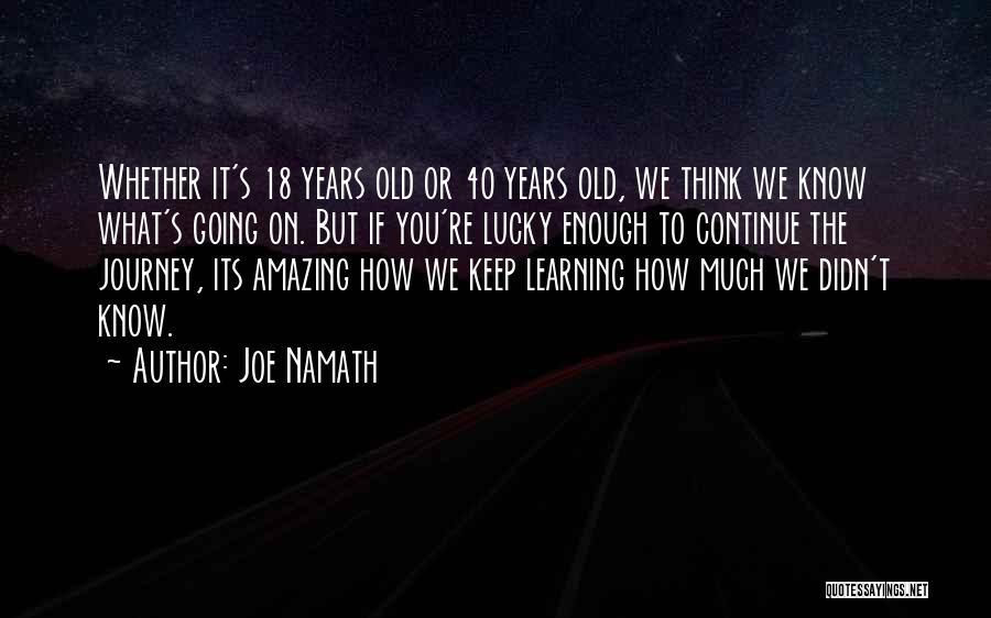 Joe Namath Quotes 132161