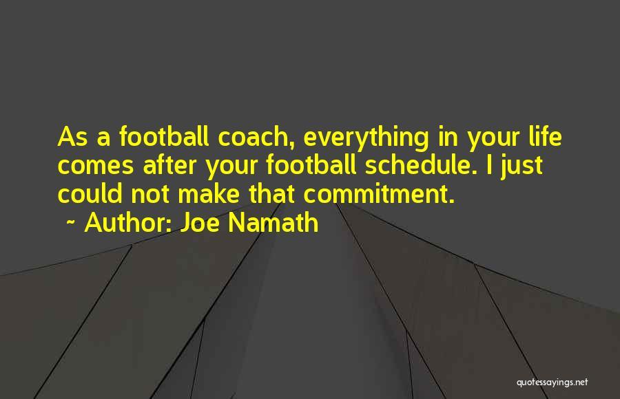 Joe Namath Quotes 1337760