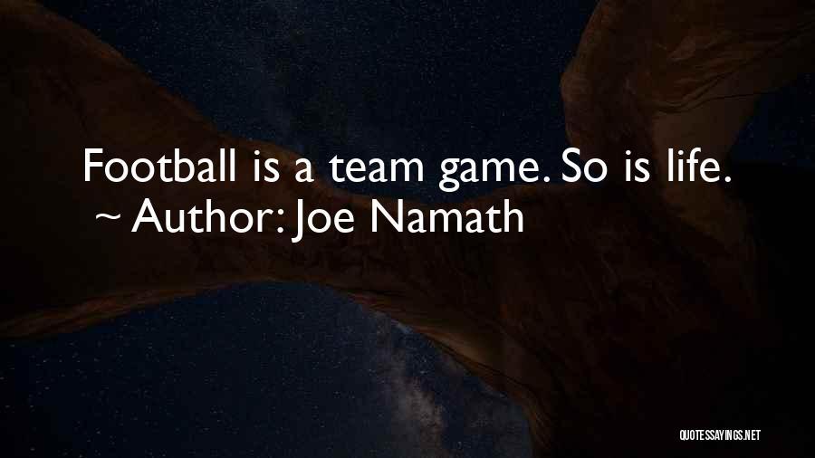 Joe Namath Quotes 1421643