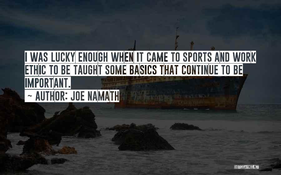 Joe Namath Quotes 1448451