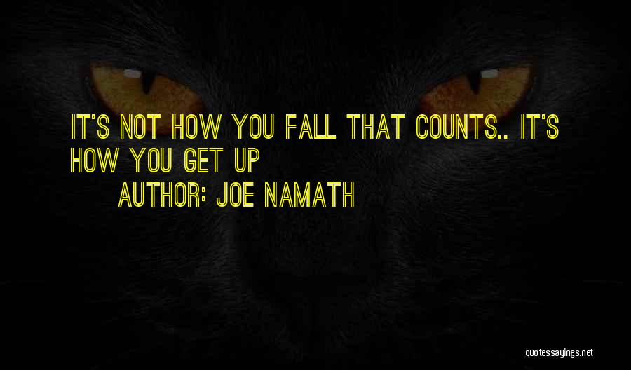 Joe Namath Quotes 1498144