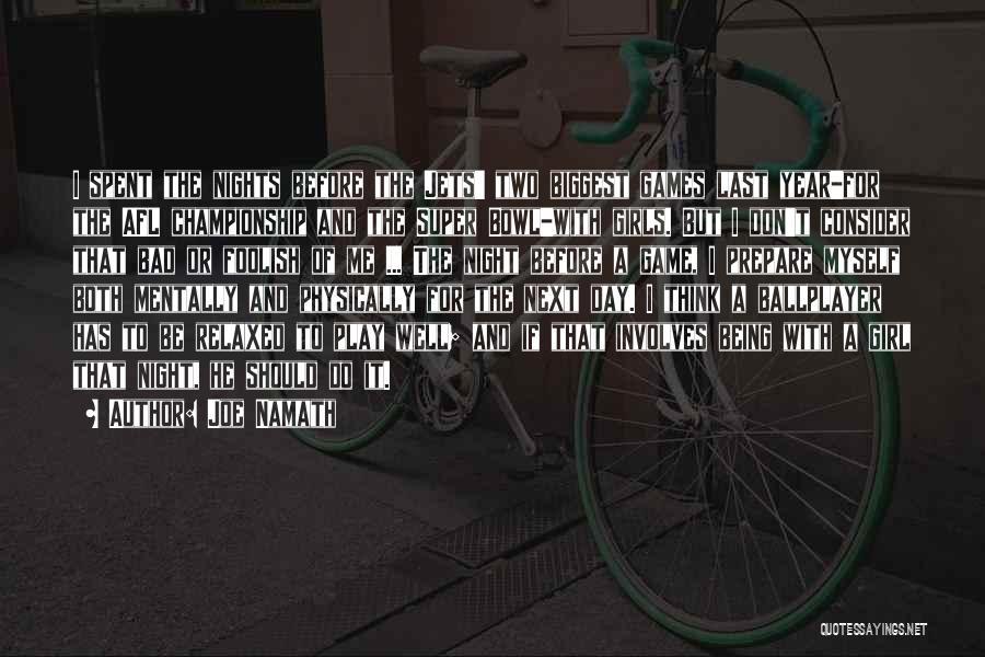 Joe Namath Quotes 1809161