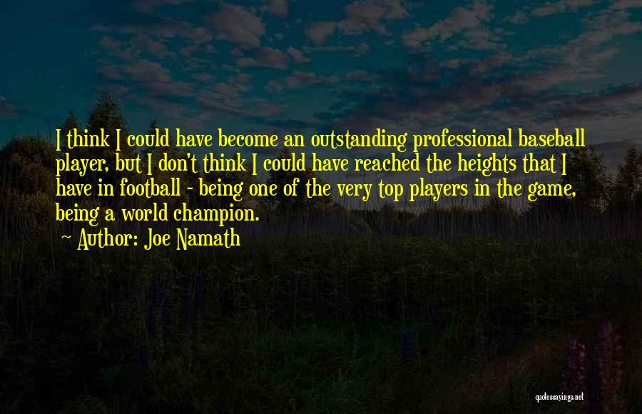 Joe Namath Quotes 1826240