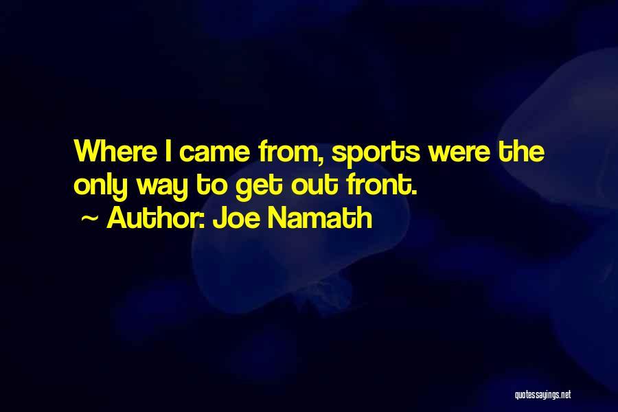 Joe Namath Quotes 1854648