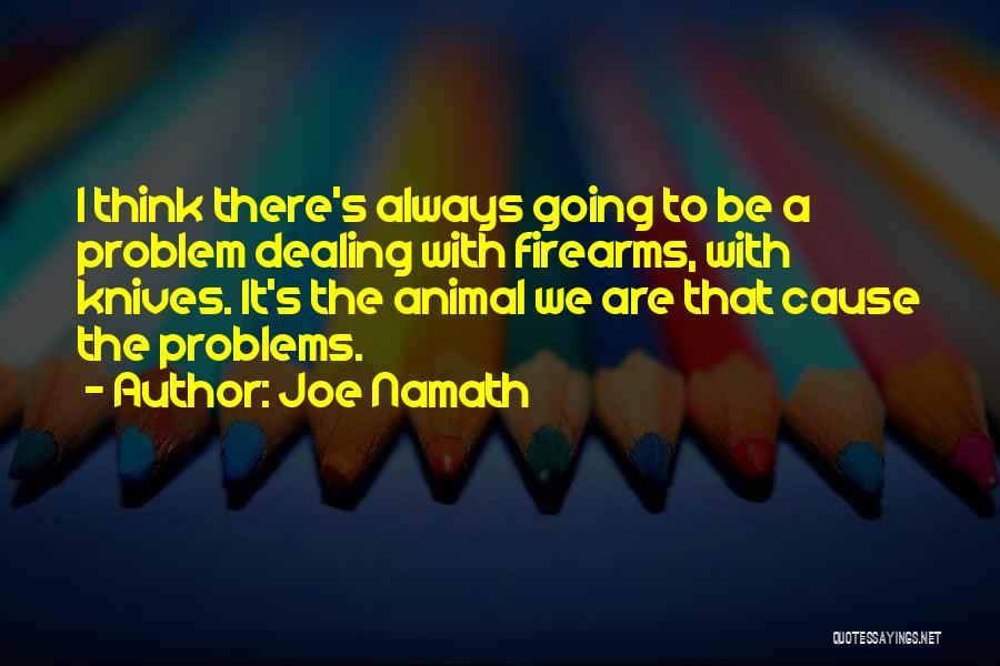 Joe Namath Quotes 1981820