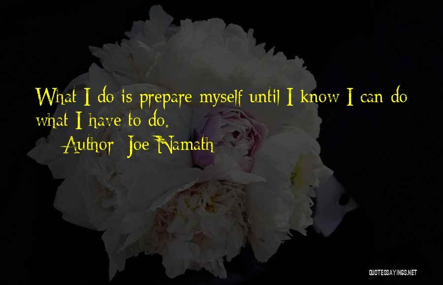 Joe Namath Quotes 2012594