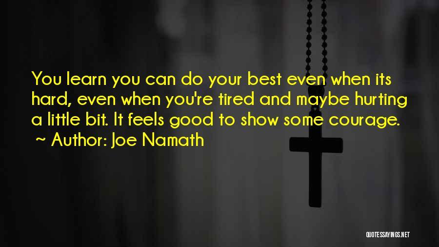 Joe Namath Quotes 217476