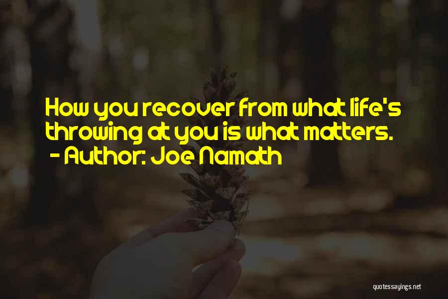 Joe Namath Quotes 2243314