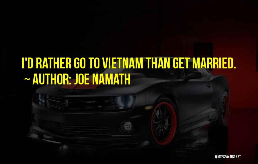 Joe Namath Quotes 282870