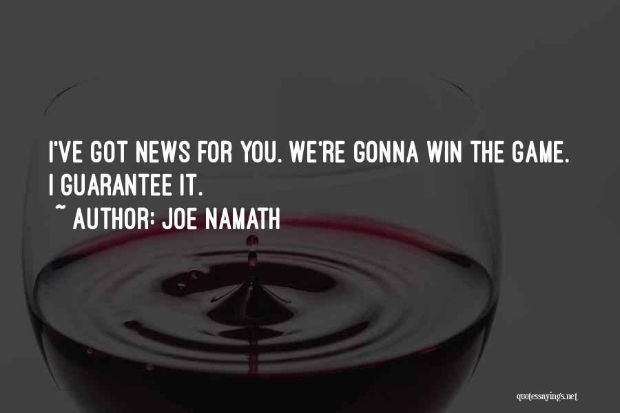 Joe Namath Quotes 306325