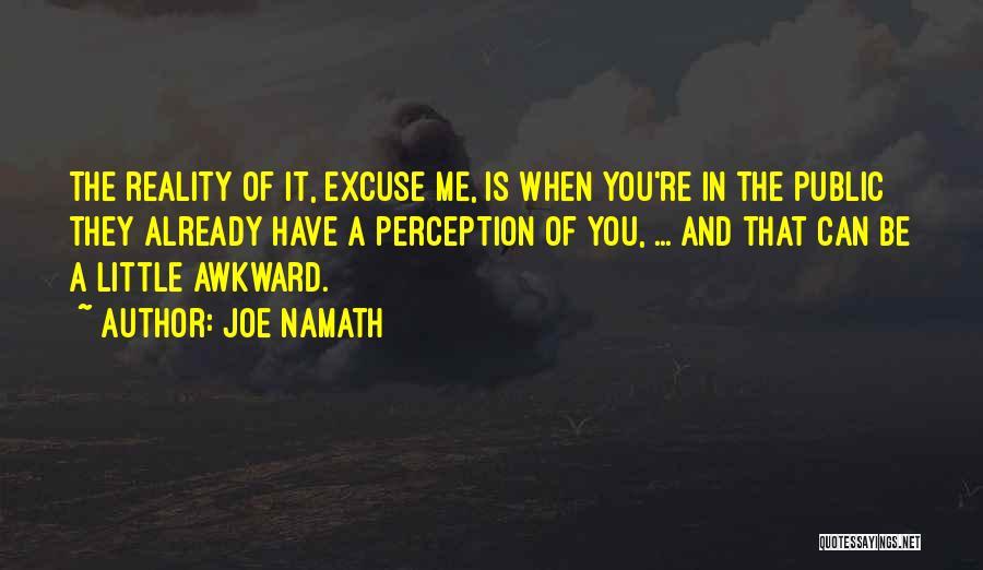 Joe Namath Quotes 314958