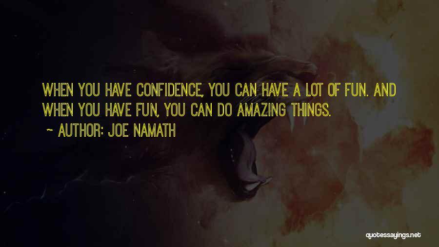 Joe Namath Quotes 412390